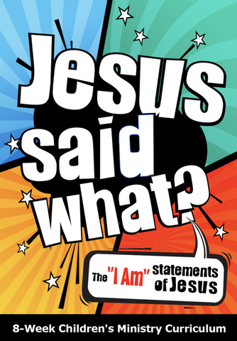 Jesus Said What? Curriculum