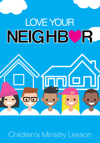 Love Your Neighbor MLK Children's Ministry Lesson