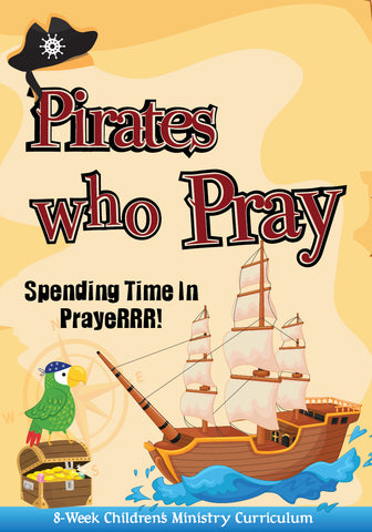 Pirates Who Pray Curriculum