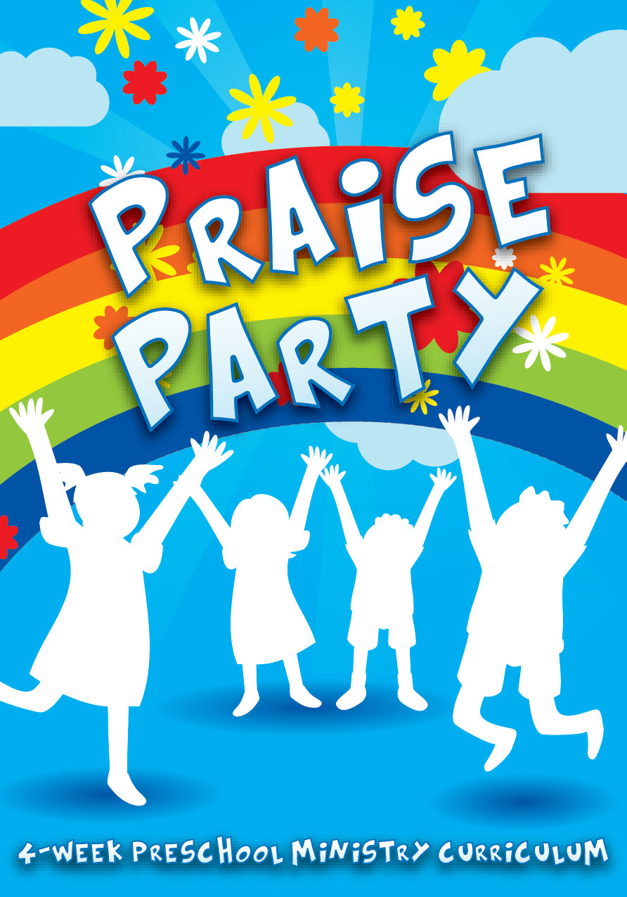 Praise Party 4-Week Preschool Ministry Curriculum
