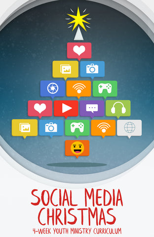 Social Media Christmas 4-Week Youth Ministry Curriculum