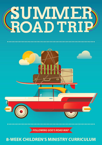 Summer Road Trip Children's Ministry Curriculum