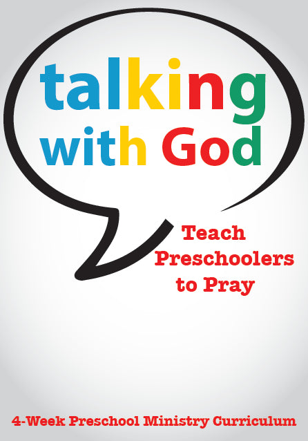 Talking With God 4-Week Preschool Ministry Curriculum