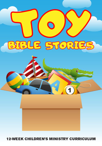 Toy Bible Stories Children's Ministry Curriculum