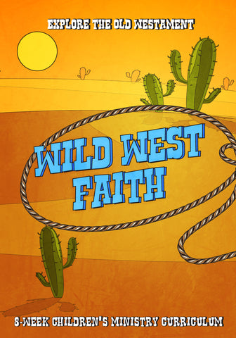 Wild West Faith Children's Ministry Curriculum