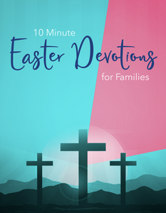 Easter Devotions For Families