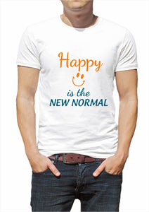 Happy is the new Normal T-shirt