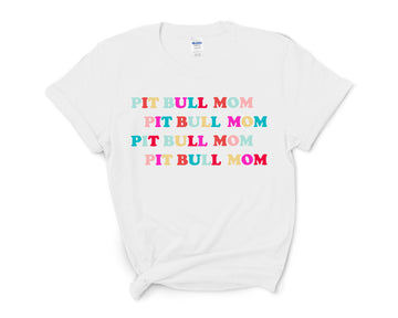 T-Shirt - Pit Bull Mom