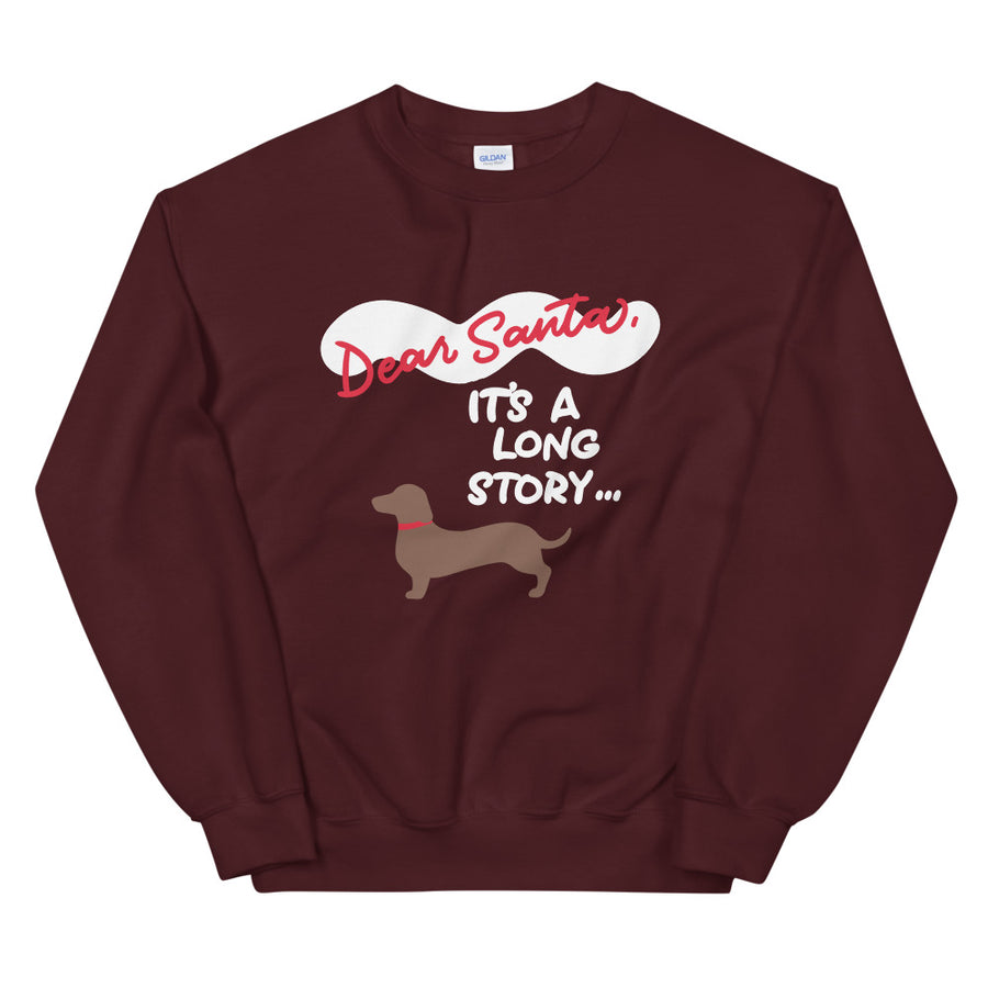 Sweatshirt - Dear Santa, It's a Long Story
