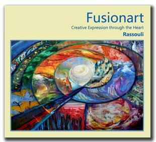 FUSIONART - Creative Expression through the Heart Author: Rassouli
