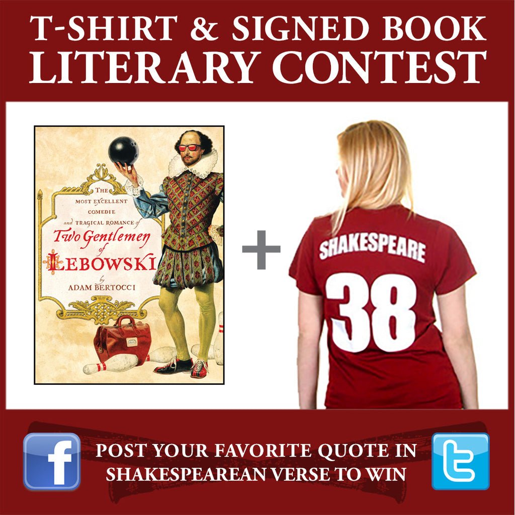 What Do William Shakespeare, The Big Lebowski, and a T-Shirt Have in Common? A Novel-T Contest!