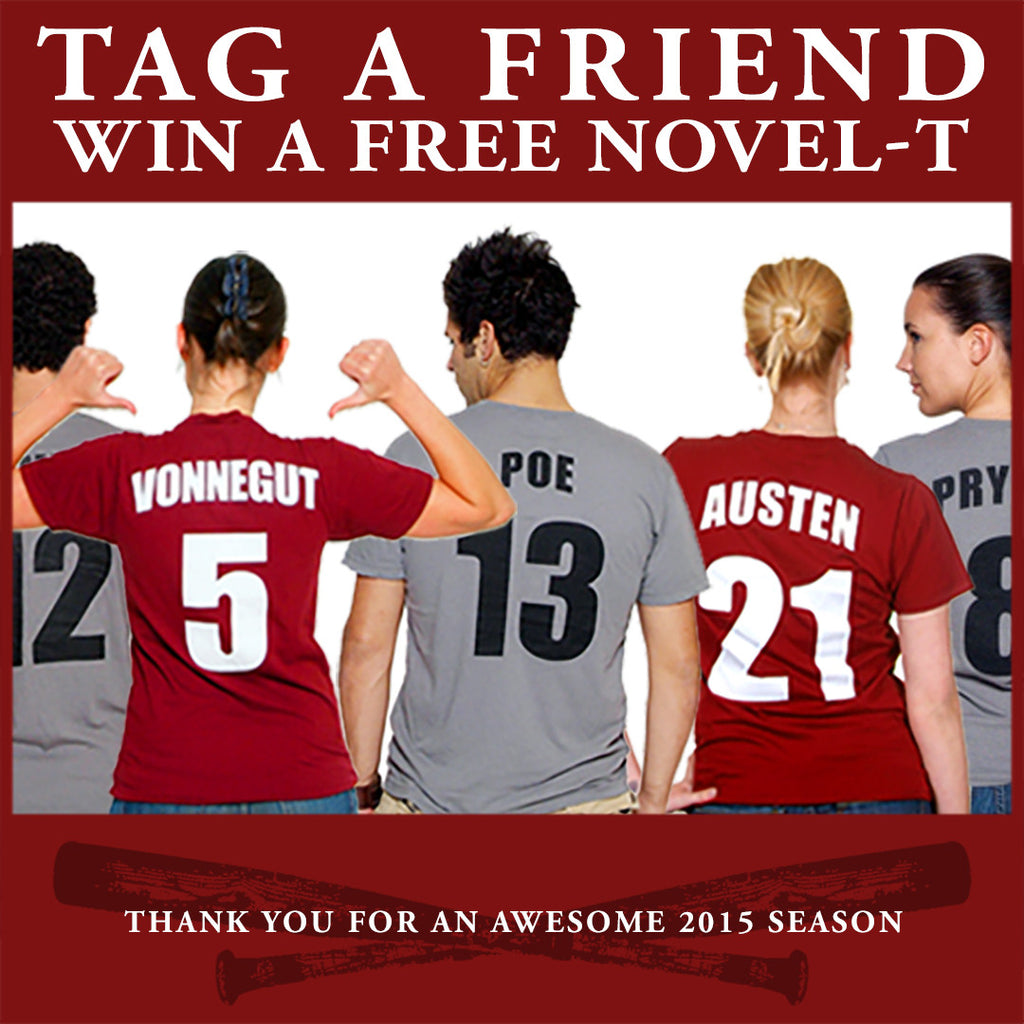 Tag a Friend, Win a Novel-T! A New Year's T-Shirt Giveaway