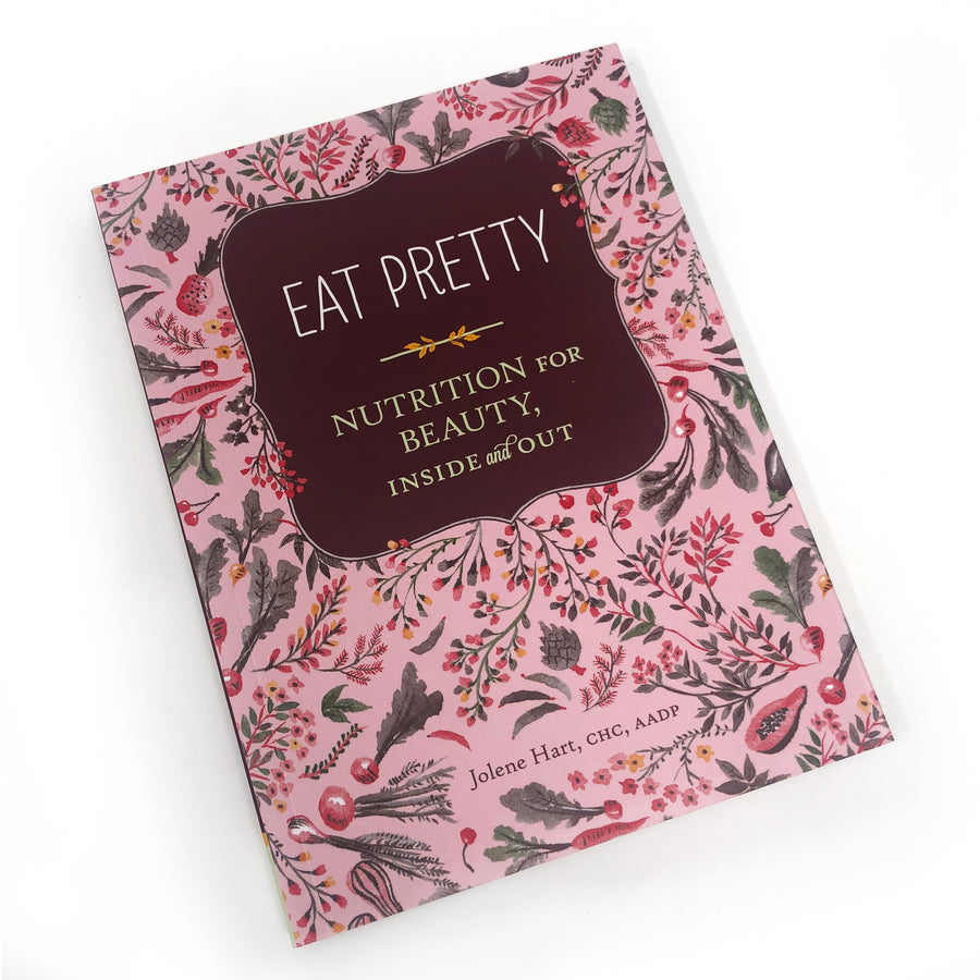 Eat Pretty Book Nutrition for Beauty