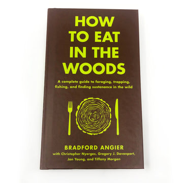 How to Eat in the Woods Book