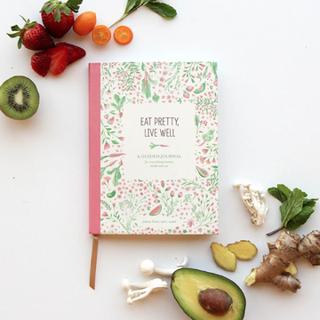 Eat Pretty, Live Well Book
