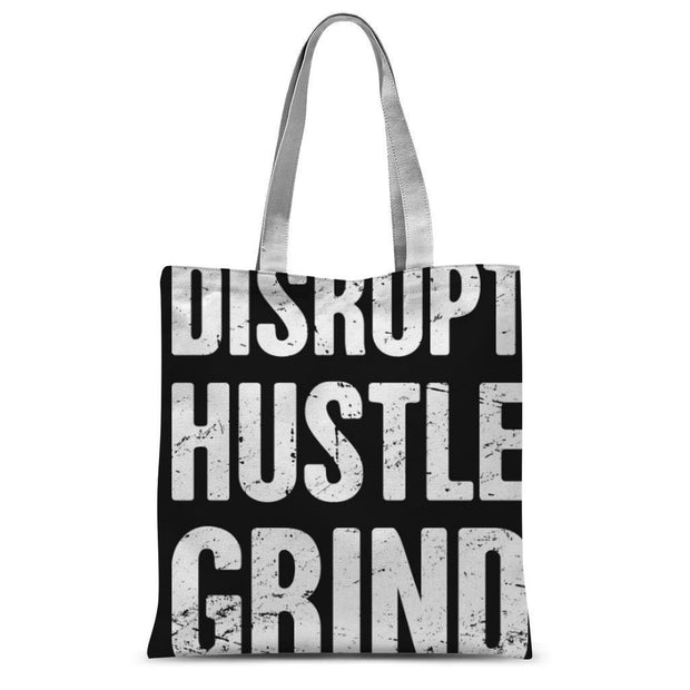 Disrupt Hustle Grind Sublimation Tote Bag | Ollister Urban