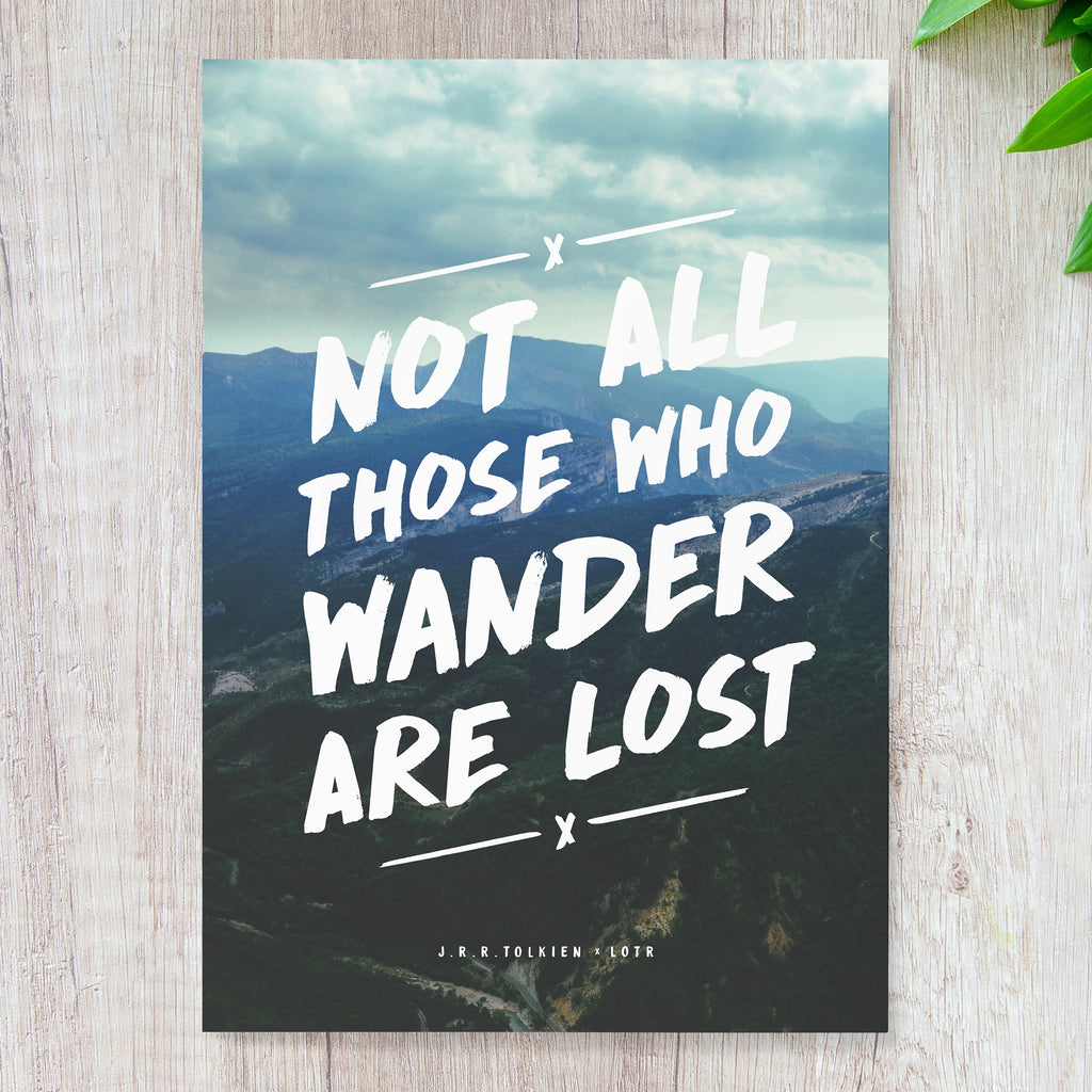 Not All Those Who Wander Are Lost Digital Download