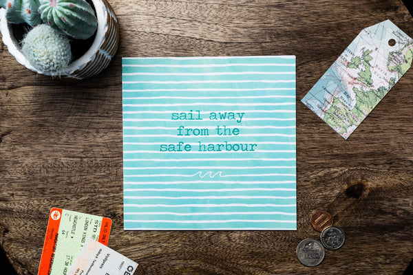 Sail Away From The Safe Harbour Card