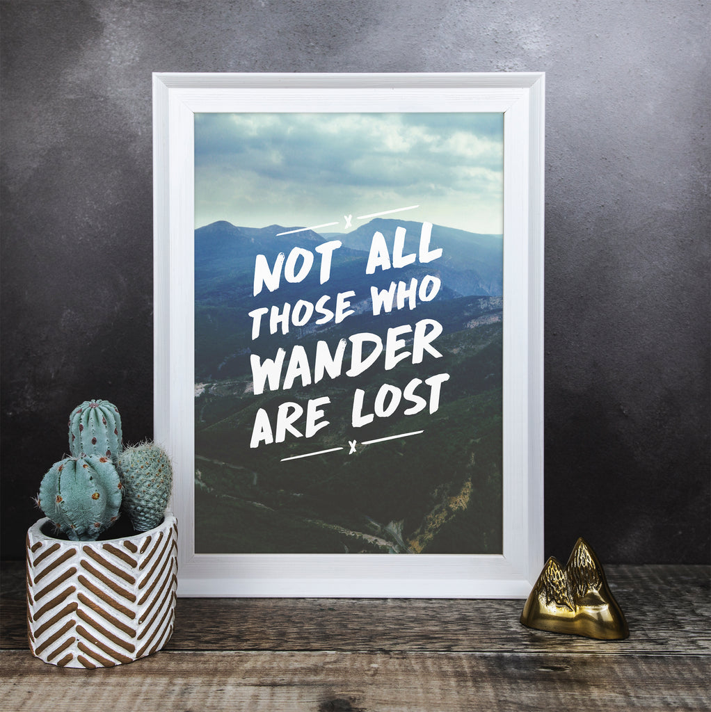 Not All Those Who Wander Colour Print