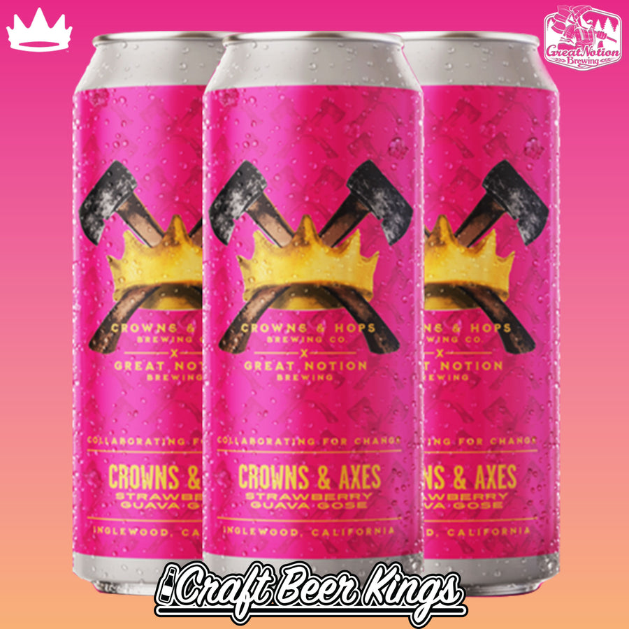 Great Notion x Crowns & Hops - Crowns & Axes