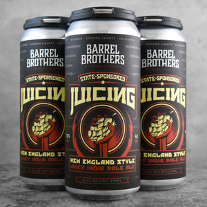 Barrel Brothers State Sponsored Juicing
