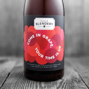 Come In Grape, Your Time Is Up (Grenache Edition)