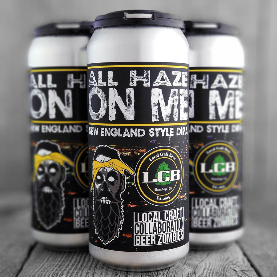 Local Craft Beer All Haze On Me