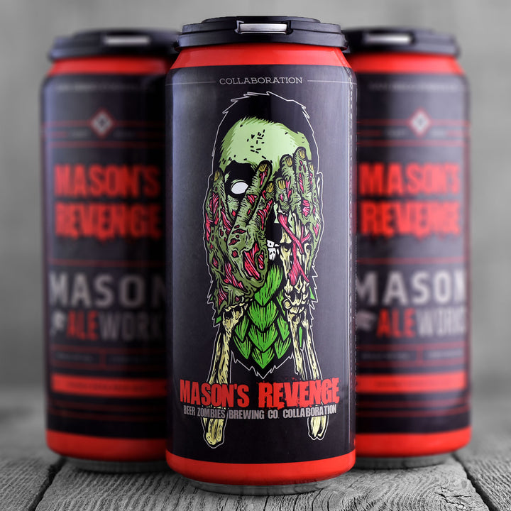 Mason Ale Works / Beer Zombies - Mason's Revenge - Limit 2