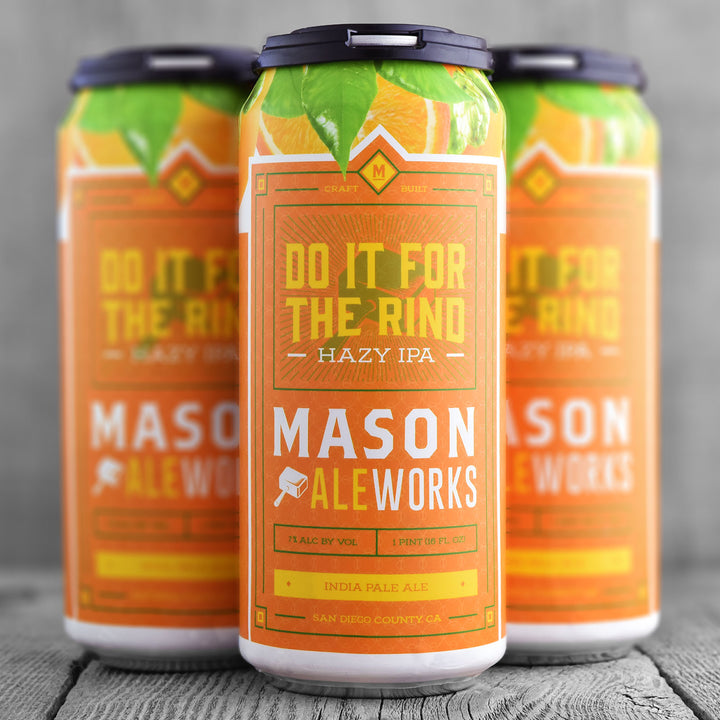 Mason Ale Works Do It For The Rind