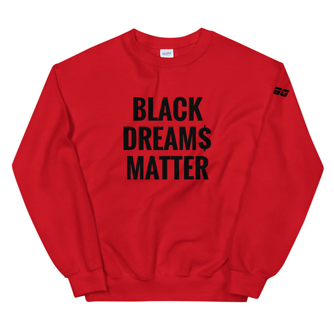 TGBG BLK Dream$ Sweatshirt