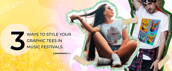 3 WAYS TO STYLE YOUR GRAPHIC TEES IN MUSIC FESTIVALS.