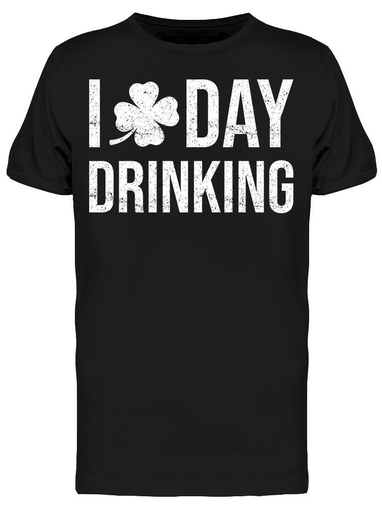 I Clover Day Drinking Men's T-shirt