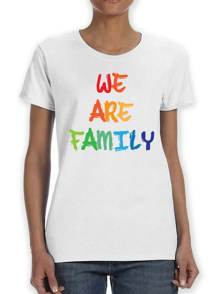Colorful We Are Family Women's T-shirt