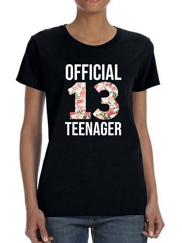 I'm Officially 13 Years Old Women's T-shirt