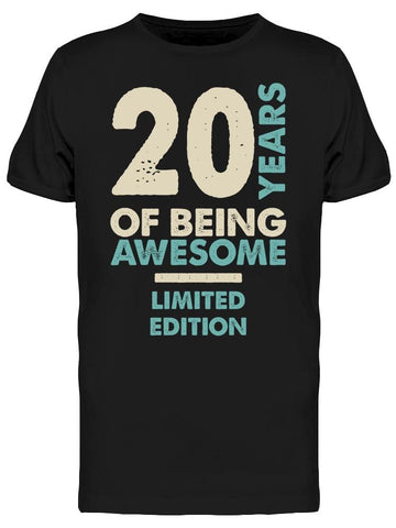 20 Years Being Limited Edition Men's T-shirt