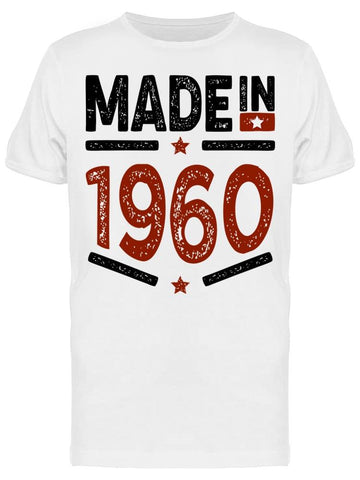 1960 Always Be The Best Year Men's T-shirt