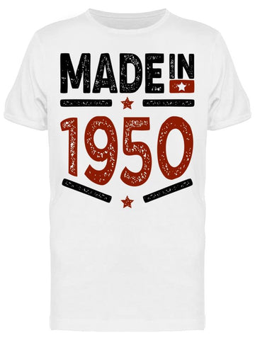 1950 Always Be The Best Year Men's T-shirt