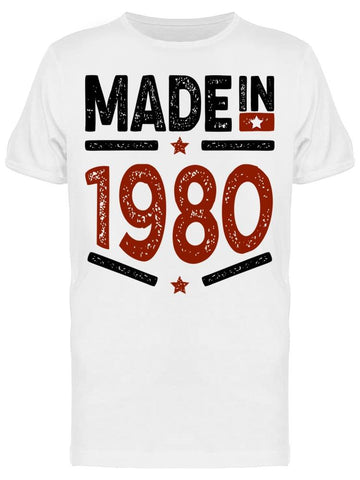 1980 Always Be The Best Year Men's T-shirt