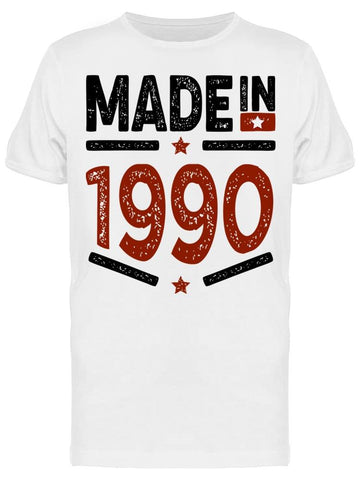 1990 Always Be The Best Year Men's T-shirt