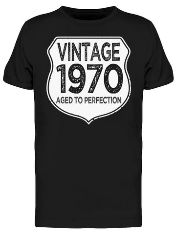 1970 Aged To Perfection Men's T-shirt