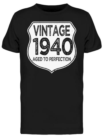1940 Aged To Perfection Men's T-shirt