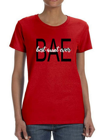 Bae Best Aunt Ever Women's T-shirt