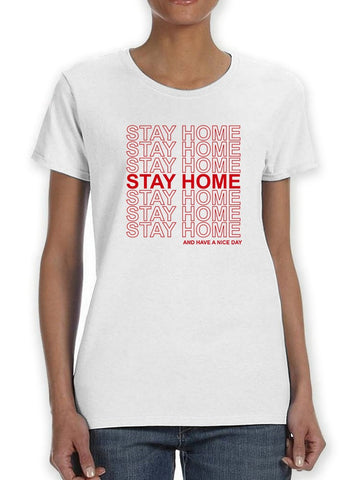 Stay Home Design Women's T-shirt