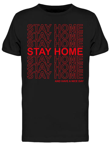 Stay Home Men's T-shirt
