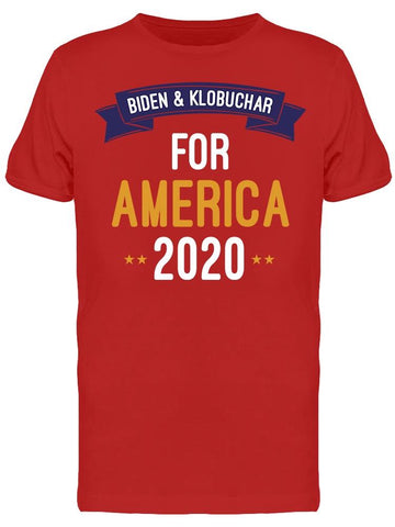 Biden And Klobuchar For America Men's T-Shirt