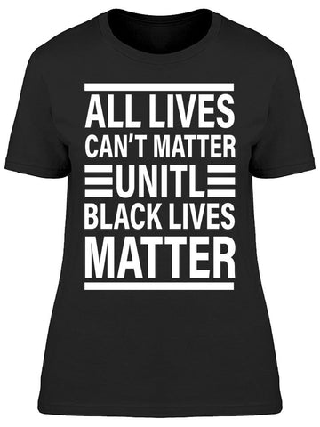 Blm Quote Women's T-shirt