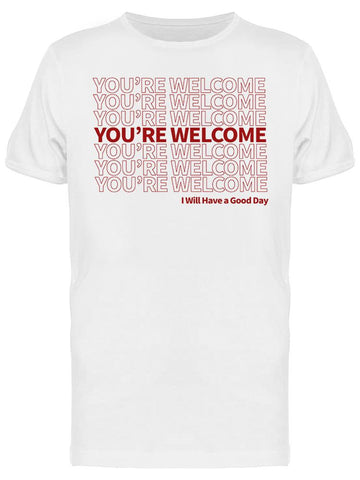 You're Welcome Plastic Bag  Men's T-Shirt