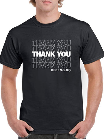 Thank You Nice Day Plastic Bag Men's T-Shirt