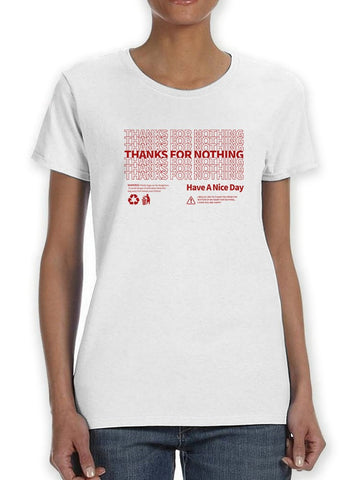Plastic Bag, Thanks For Nothing Women's T-Shirt