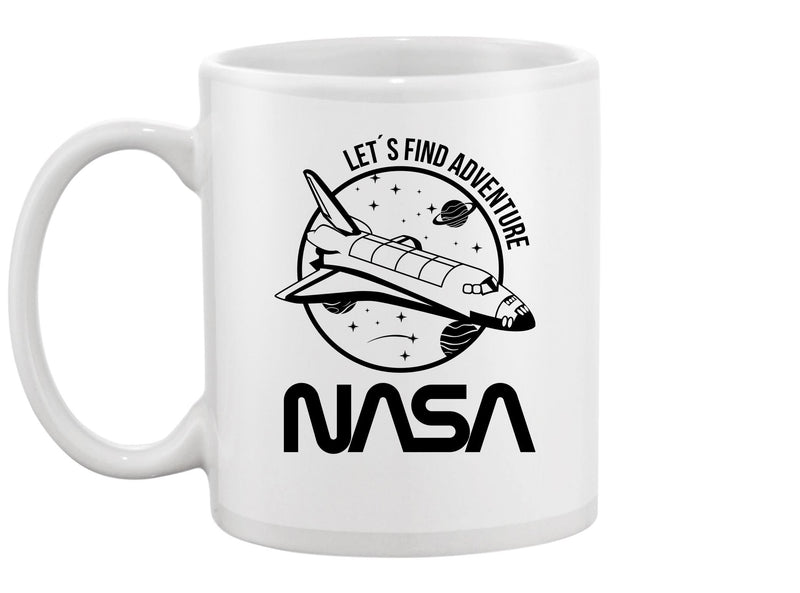 Let's Find Adventure, Nasa Mug Unisex's -NASA Designs